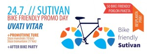 BIKE FRIENDLY SUTIVAN PROMO DAY / UVATI VITAR