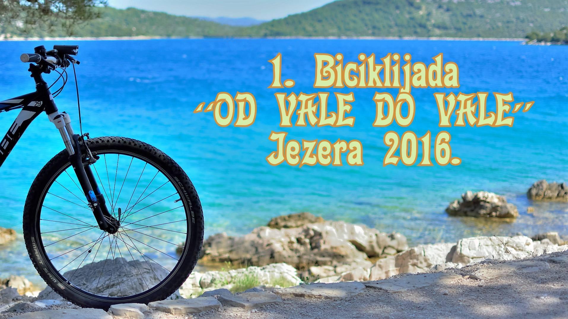 """1.Biciklijada """"OD VALE Do VALE"""" Jezera 2016"""